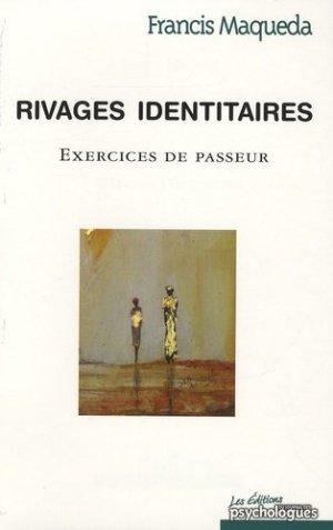 Rivages identitaires. Exercices de passeur - Martin Media - 9782350580838 -