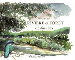 Rivière et forêt - Le Pythagore - 9782372310796 -