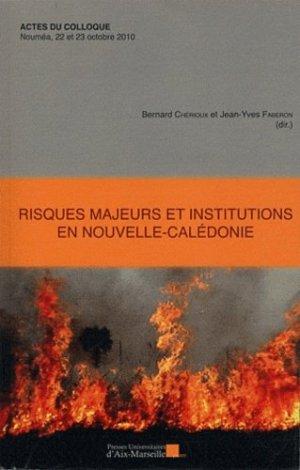 Risques majeurs et institutions en Nouvelle-Calédonie - presses universitaires d'aix-marseille - 9782731407495 -