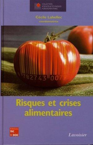 Risques et crises alimentaires - lavoisier / tec et doc - 9782743007935 -