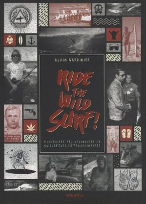 Ride the Wild Surf ! - Atlantica - 9782758802761 -