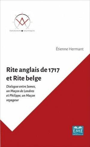 Rite anglais de 1717 et rite belge - Editions Modulaires Européennes InterCommunication SPRL - 9782806635877 -