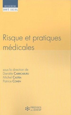 Risque et pratiques médicales - presses de l'ehesp - 9782810900046 -