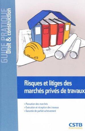 Risques et litiges des marchés privés de travaux - cstb - 9782868915658 -