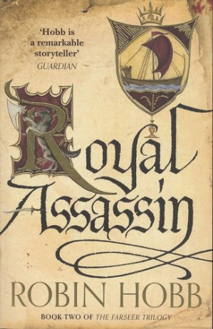 Royal Assassin: Book Two of The Farseer Trilogy - harpercollins - 9780007562268 -