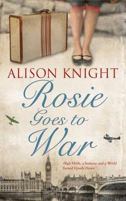 Rosie goes to war - accent press - 9781783752515 -