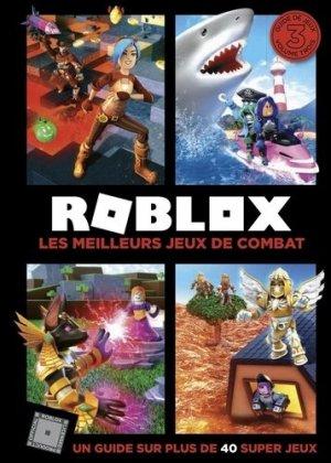 Roblox - Les meilleurs jeux de combat - Hachette Jeunesse - 9782017874683 -