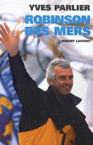 Robinson des mers - Robert Laffont - 9782221095263 -