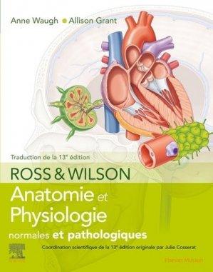 Ross et Wilson. Anatomie et physiologie normales et pathologiques - elsevier / masson - 9782294764080 -