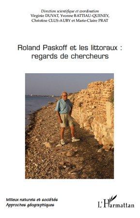 Roland Paskoff et les littoraux: regards de chercheurs - l'harmattan - 9782296132641 -