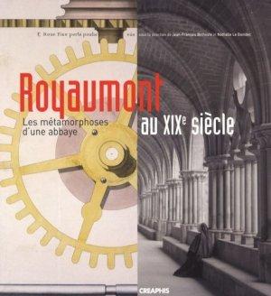 Royaumont au XIXe siècle. Les métamorphoses d'une abbaye - creaphis - 9782354280154 -