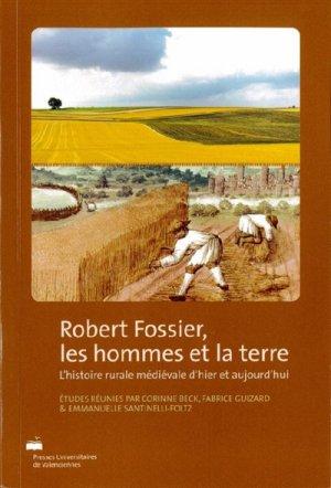 Robert Fossier, les hommes et la terre - presses universitaires de valenciennes - 9782364240544 -