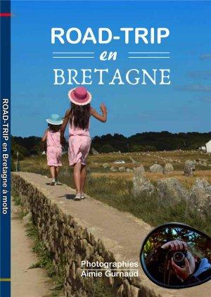 Road-Trip à moto en Bretagne - Editions Saint Jude - 9782372722285 -