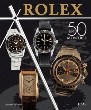 Rolex en 50 montres - etai - editions techniques pour l'automobile et l'industrie - 9782726896129 -