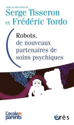 Robots, de nouveaux partenaires de soins psychiques - eres - 9782749258706 - majbook ème édition, majbook 1ère édition, livre ecn major, livre ecn, fiche ecn