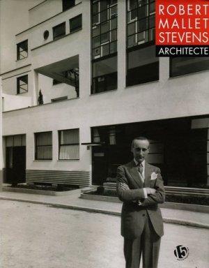 Robert Mallet-Stevens Architecte - Editions Alternatives - 9782862274522 -