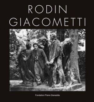 Rodin - Giacometti - Gianadda (Fondation Pierre) - 9782884431682