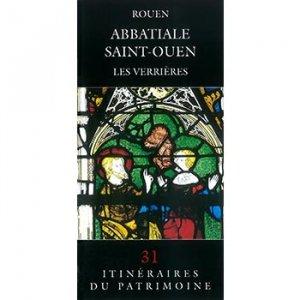 Rouen Abbatiale Saint-Ouen - connaissance du patrimoine de haute-normandie - 9782950601476 -