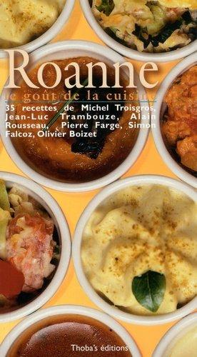 Roanne, le goût de la cuisine - Thoba's éditions - 9782951917590 -