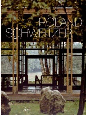 Roland Schweitzer. Un parcours d'architecte, Edition bilingue français-anglais - Arsign Editions - 9782954659701 -