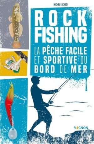 Rock fishing - vagnon - 9791027104451 -