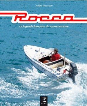 Rocca. La légende française du motonautisme - etai - editions techniques pour l'automobile et l'industrie - 9791028301453 -