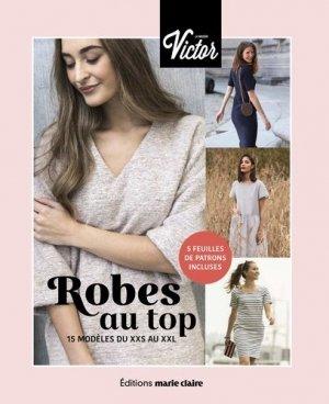 Robes au top, 15 modèles du XXS au XXL - marie claire - 9791032305805 -