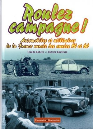 Roulez campagne! - campagne et compagnie - 9791090213791 -