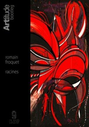 Romain Froquet. Racines, Edition bilingue français-anglais - Plan 9 - 9791093398044 -