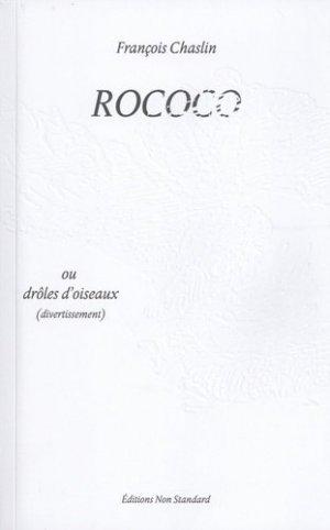 Rococo ou drôles d'oiseaux - Editions Non Standard - 9791096939039 -