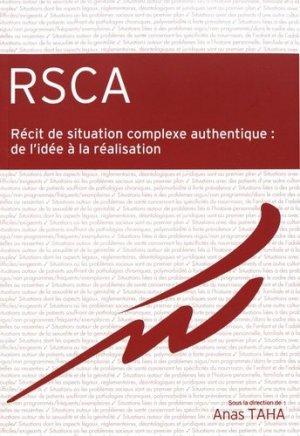 RSCA: Récit de situation complexe authentique - gmsante - 9782919616299 -