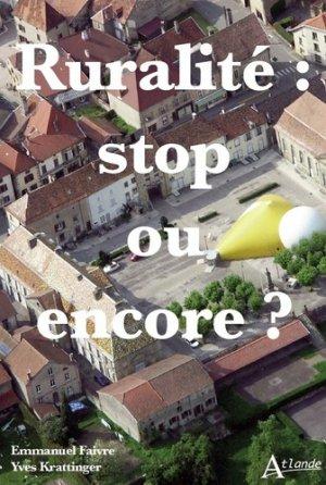 Ruralité : stop ou encore - Atlande - 9782350305820 -