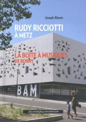 Rudy Ricciotti à Metz - Nouvelles éditions Place - 9782376280316 -
