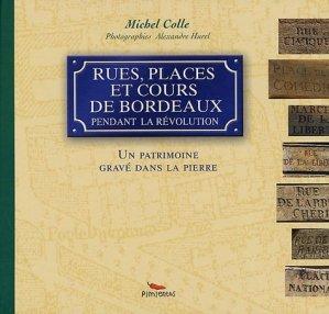Rues, places et cours de Bordeaux pendant la Révolution - Pimientos - 9782912789563 -