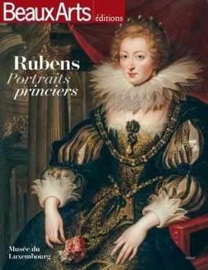 Rubens. Portraits princiers - beaux arts - 9791020403742 -