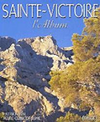 Sainte-Victoire l'album - edisud - 9782744903663 -