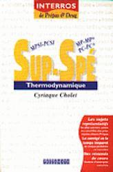 Sup MPSI, PCSI, PTSI - Spé MP, MP*, PC, PC*, PT, PT* Thermodynamique  - prepamath - 9782910350307 -