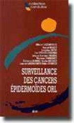 Surveillance des cancers épidermoïdes ORL - doin - 9782704008575 -