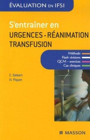 S'entraîner en urgences-réanimation-transfusion - elsevier / masson - 9782294021671 -