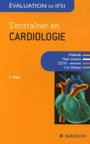 S'entraîner en cardiologie - elsevier / masson - 9782294050244 -