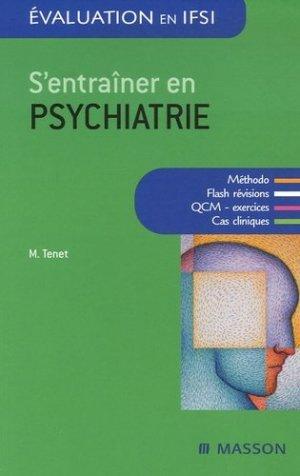 S'entraîner en psychiatrie - elsevier / masson - 9782294076640 -