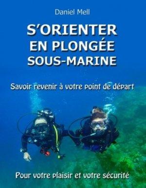 S'orienter en plongée sous-marine - books on demand editions - 9782322190751 -