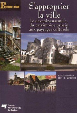 S'approprier la ville - presses de l'universite du quebec - 9782760543270 -