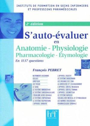 S'auto-évaluer en anatomie physiologie pharmacologie étymologie - heures de france - 9782853852678