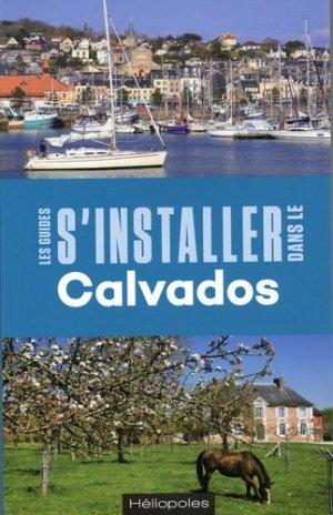 S'installer dans le Calvados - héliopoles - 9782919006847 -