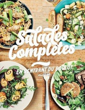 Salades complètes. En rentrant du boulot - Hachette - 9782017084662 -