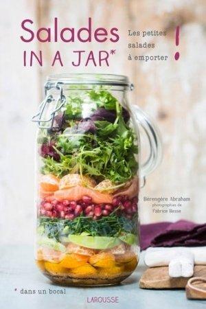 Salades in a jar (dans un bocal). Les petites salades à emporter ! - Larousse - 9782035914491 -