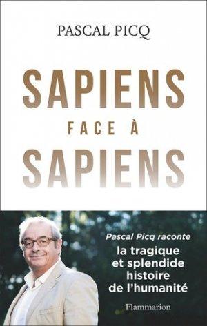 Sapiens face à Sapiens - flammarion - 9782081424029 -