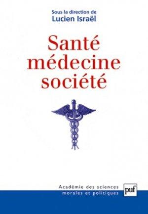 Santé, médecine et société - puf - presses universitaires de france - 9782130566342 -