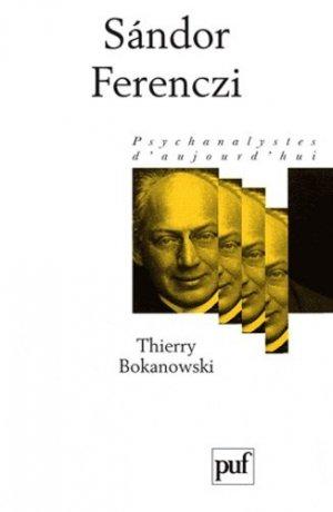 Sandor Ferenczi - puf - presses universitaires de france - 9782130591535 -